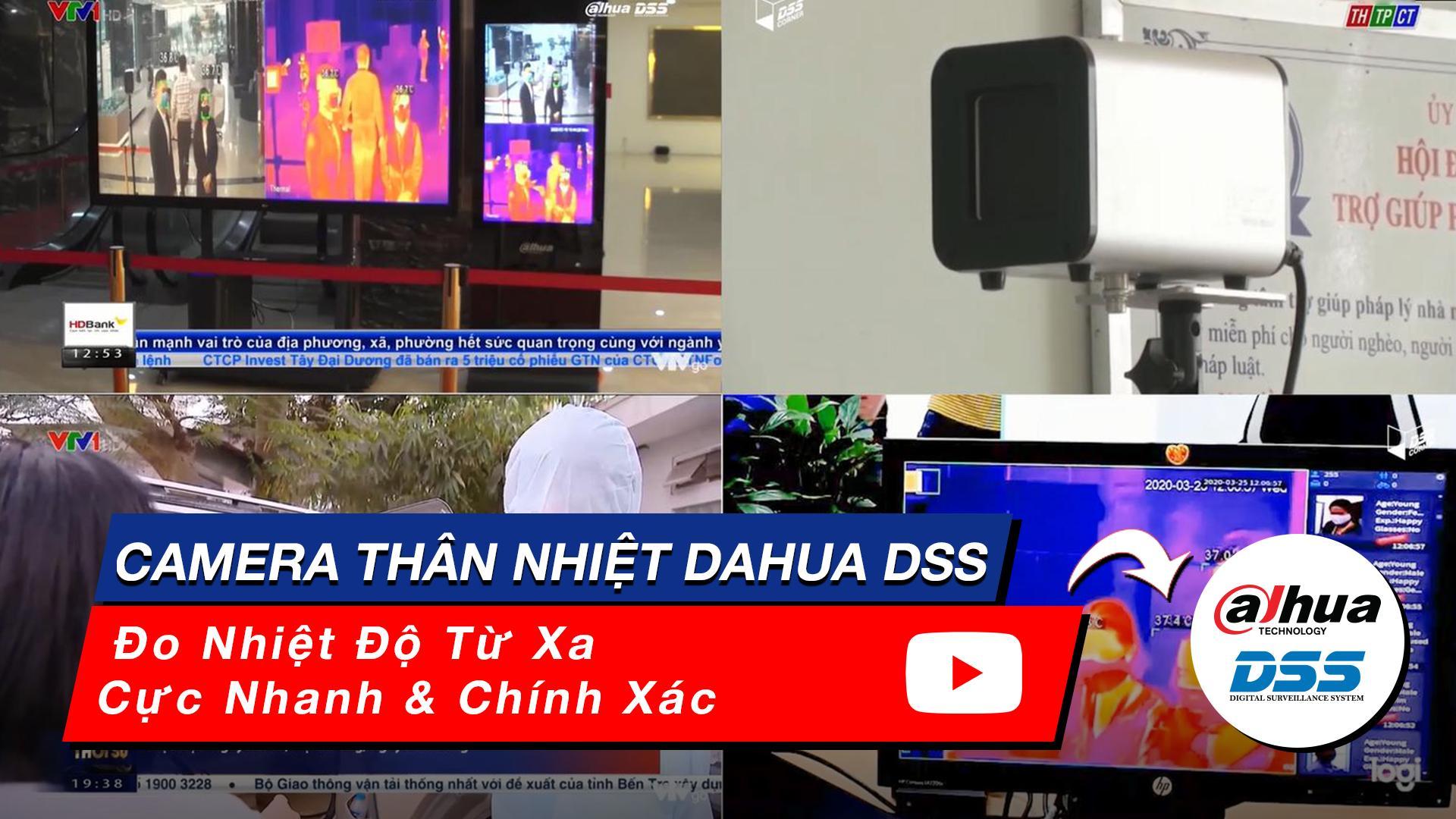 camera thân nhiệt Dahua DSS